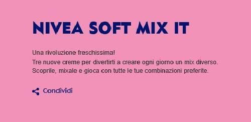 """scritta Nivea soft mix it grande blu so sfondo rosa e sotto claim """"Una rivoluzione freschissima! Tre nuove creme per divertirti a creare ogni giorno un mix diverso"""""""